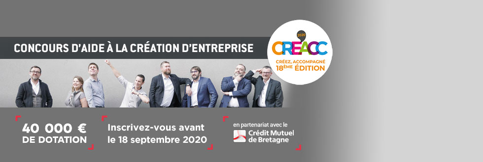 Creacc Bretagne : concours d'aide à la création d'entreprise, inscrivez-vous avant le 18 septembre !