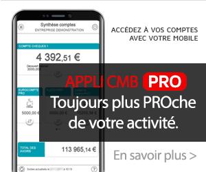 Appli CMB Pro, toujours plus proche de votre activité.